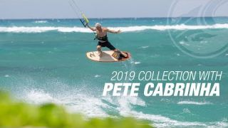 2019 Cabrinha Lineup with Pete Cabrinha